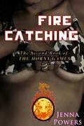 Fire Catching (Monster Gangbang and Tentacle Sex Erotica)