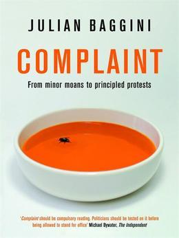 Complaint: From Minor Moans to Principled Protests