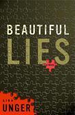 Lisa Unger - Beautiful Lies: A Novel