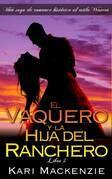 El Vaquero Y La Hija Del Ranchero 4