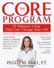The Core Program: Fifteen Minutes a Day That Can Change Your Life