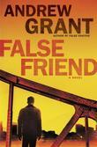 False Friend: A Novel