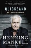 Quicksand: What It Means to Be a Human Being