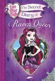 Ever After High: The Secret Diary of Raven Queen