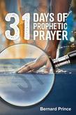 31 Days Of Prophetic Prayer