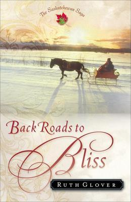 Back Roads to Bliss: A Novel