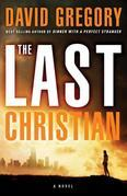 The Last Christian: A Novel