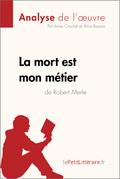 La mort est mon métier de Robert Merle (Analyse de l'oeuvre)