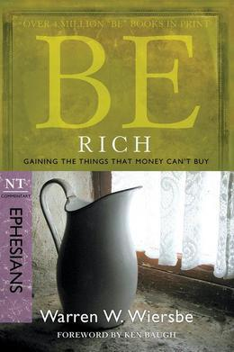 Be Rich (Ephesians)