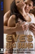 Eve's Big Bang: A collection of five erotic stories