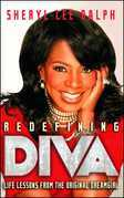 Redefining Diva: Life Lessons from the Original Dreamgirl
