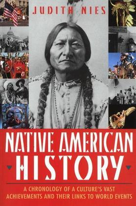 Native American History: A Chronology of a Culture's Vast Achievements and Their Links to World Events