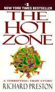 Richard Preston - The Hot Zone: A Terrifying True Story