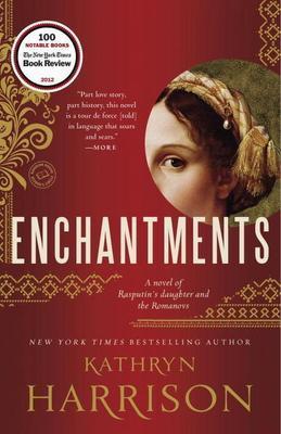Enchantments: A novel of Rasputin's daughter and the Romanovs