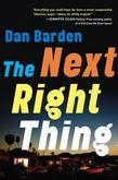 The Next Right Thing: A Novel