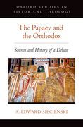 The Papacy and the Orthodox