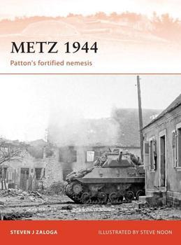 Metz 1944: Patton's fortified nemesis