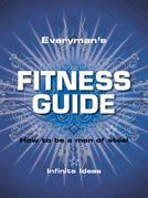 Everyman's Fitness Guide: How to Be a Man of Steel