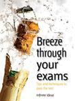 Breeze through your exams: Tips and techniques to pass the test