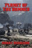 Planet of the Damned: With linked Table of Contents