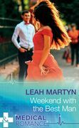 Weekend With The Best Man (Mills & Boon Medical)