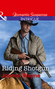 Riding Shotgun (Mills & Boon Intrigue) (The Kavanaughs, Book 1)