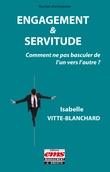Engagement & servitude