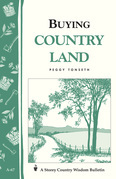 Buying Country Land: Storey Country Wisdom Bulletin A-67
