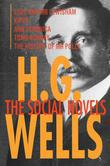 H. G. Wells: The Social Novels: Love and Mr Lewisham, Kipps, Ann Veronica, Tono-Bungay, The History of Mr Polly