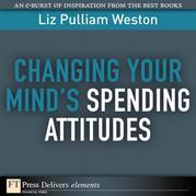 Changing Your Mind's Spending Attitudes
