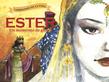 Ester, un momento de gloria