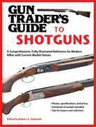 Gun Trader's Guide to Shotguns