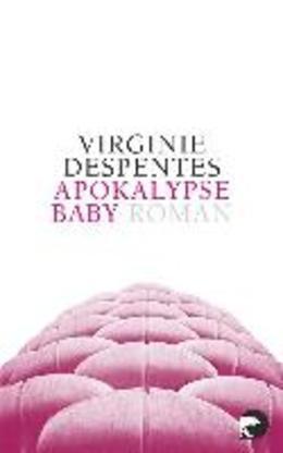 Apokalypse, Baby!