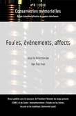 #8 | 2010 - Foules, vnements, affects - Conserveries Mmorielles