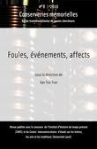#8 | 2010 - Foules, événements, affects - Conserveries Mémorielles