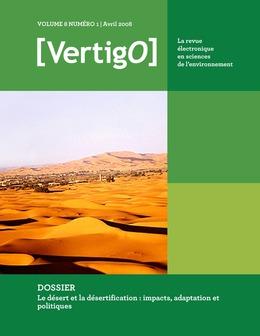 Volume 8 Numéro 1 | 2008 - Le désert et la désertification : impacts, adaptation et politiques - VertigO