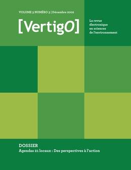 Volume 3 Numéro 3 | 2002 - Agendas 21 Locaux : des Perspectives à l'action - VertigO