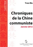 Chroniques de la Chine Communiste - Janvier 2012
