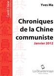 Chroniques de la Chine Communiste - Janvier 2012