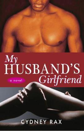 My Husband's Girlfriend: A Novel