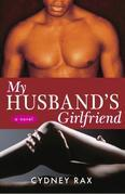 My Husband's Girlfriend: A Novel
