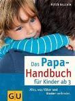 Das Papa-Handbuch für Kinder ab 3