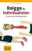 Knigge für Individualisten