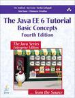 Java EE 6 Tutorial, The: Basic Concepts, 4/e