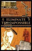 Eliminate the Impossible