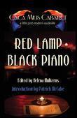 Red Lamp Black PIano: The Cáca Milis Anthology