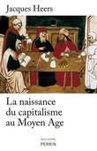 La naissance du capitalisme au Moyen Âge