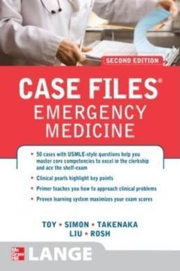 Case Files Emergency Medicine, Second Edition: courseload ebook for Case Files Emergency Medicine 2/E