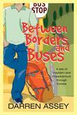 Between Borders and Buses