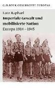 Imperiale Gewalt und mobilisierte Nation
